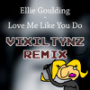 Ellie Goulding - Love Me Like You Do (VIXILTYNZ Remix) FREE DOWNLOAD