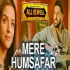 Daftar Lagu Aye Mere Humsafar mp3 (13.55 MB) on topalbums