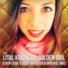 Lital Kricheli - Golden Girl (Chen Leiba & Gilad Markovich Original Mix)