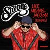 Like Michael Jackson - Savage (Uberjak'd Remix)