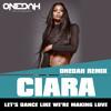 Ciara - Dance Like We're Making Love (Onedah Remix)CluBBanger
