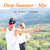 Deep  Summer - Mixed by Krohn ^ Hummel