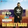 Dj Wala Babu{remix}DJ RD