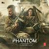 Arijit Singh | Saif Ali Khan, Katrina Kaif | Phantom