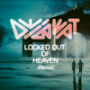 Locked Out Of Heaven ( Remix )FREE DOWNLOAD