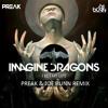 Imagine Dragons I Bet My Life Preak And Joe Bunn Remix Mp3
