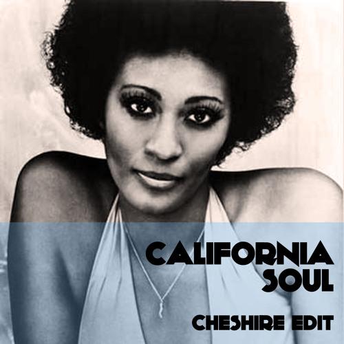 Cheshire - California Soul (Cheshire Edit)