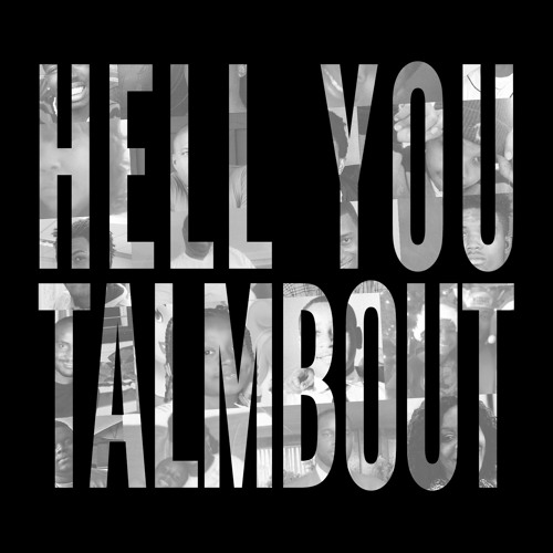 画像2: Hell You Talmbout soundcloud.com