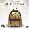 Myster Groupe-Money In My Bag( Explicit Lyrics)