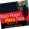 Main Hu Hero Tera (Reprise)   Salman Khan   By Mukesh Rathore