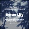 Better Life Riddim Dancehall Mixtape 2015