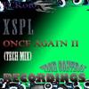 TCR016 - XSPL - Once Again II (Tech Mix) Beatport + Google Play + Juno Download + Wasabi +
