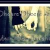 Aashiqui ~ Dheere Dheere Se Meri Zindagi Mein Aana ~ Hiba Nawab's Version (Cover)