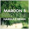 Maroon 5 - Payphone (Hargulf Remix)