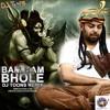 Bam Bam Bhole (DJ Toons remix)