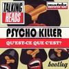 Talking Heads Psycho Killer Motriz Bootleg [free Download] Mp3