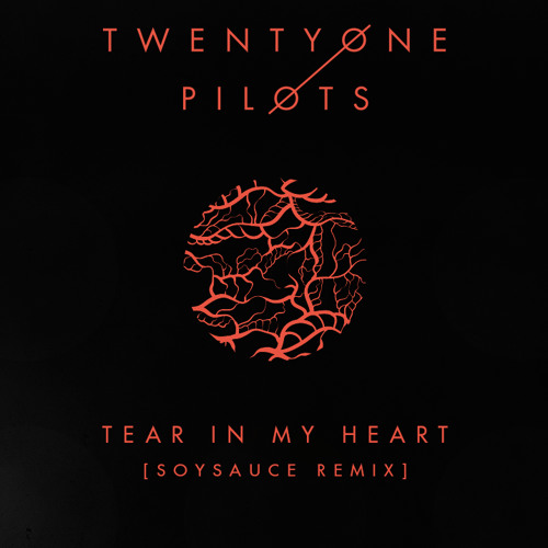 Download twenty one pilots - Tear In My Heart (SoySauce Remix) by Big Beat Records Mp3 Download MP3