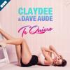 Claydee & Dave Aude - Te Quiero