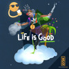 Life Is Good (FREE Download)