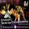 Hasi Ban Gaye (The Immortal Mashup) [DEMO] - DJ Freestyler