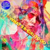What's A Girl To Do (Stil & Bense Edit) FREE DOWNLOAD