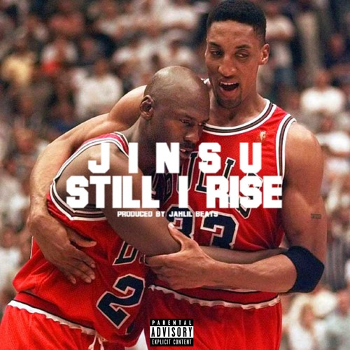 Jinsu - Still I Rise Prod. By Jahlil Beats by YoungJinsu
