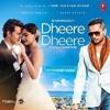 Dheere dheere - yo yo honey singh -5andhu productions
