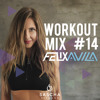 Workout Mix #14 / Felix Avila