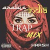 Arabic India Trap Mix