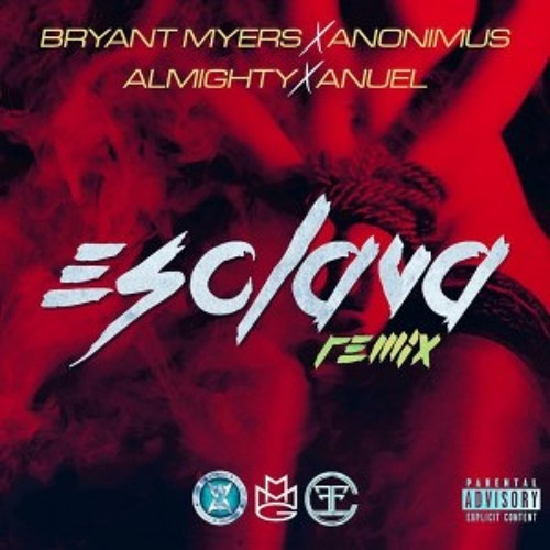 Download Bryant Myers Ft. Anonimus, Almighty & Anuel AA  Esclava (Official Remix) by BryantMyers Mp3 Download MP3
