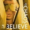 Chaos ft CeCe Peniston - Believe (Rich B & Phil Marriott Radio Edit)