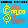 The Price Is Right (SirRob Trap Remix)