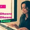 Dheere Dheere Se Meri Zindagi | Reprised Version | Neha - Ikshwaku | Yo Yo Honey Singh | Cover