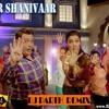 Chaar Shanibaar(Tappori Remix)-DJ PARTH