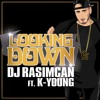 poster of Dj Rasimcan Looking Down Ft K Young song