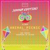 Deep Like Summer Editions with Animal Picnic (03-09-15)
