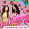 Teddy Bear Kanika Kapoor,Ikka Singh,Suresh K,Raheja (2015)