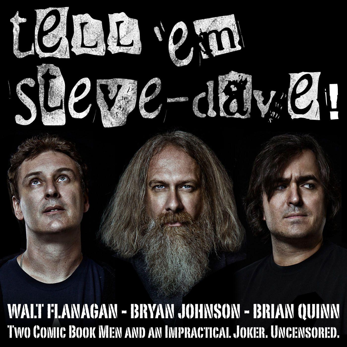 Tell Em Steve-Dave
