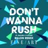 Don't Wanna Rush feat. Rachel K Collier (Billon Remix)