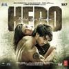 Main Hun Hero Tera - Chills Remix