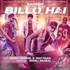 Billo Hai (RoyalJatt.Com)Herbie Sahara,Manj Musik,Raftaar