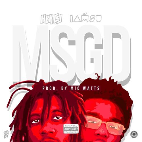 MSGD feat. IamSu! (Prod. Mic Watts)