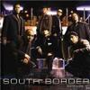 South Border - Ikaw Nga