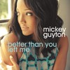 Mickey Guyton Interview With Better Than You Left Me 092715