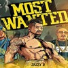 Most Wanted Jazzy B (feat. Snoop DogG MR .CAPONE-E