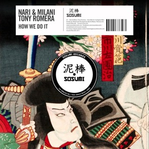 Tony Romera, Nari & Milani - How We Do It [FREE DOWNLOAD] להורדה