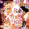 Best House Music 2016 New Dance Club Mix  DJ Dangerous Raj Desai - Disco Ballls And Stilellos