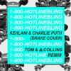 Hotline Bling Tom And Collins Remix Kehlani And Charlie Puth Drake Cover Mp3