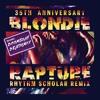 Blondie - Rapture (Rhythm Scholar Recurring Dream Remix)