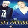 Juegos Prohibidos Remix [DJ Joseph Valverde]